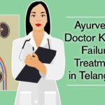 Ayurvedic doctor kidney failure treatment in Telangana