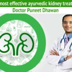 Get the most effective ayurvedic kidney treatment by Doctor Puneet Dhawan
