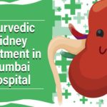 ayurvedic kidney treatment in Mumbai hospital