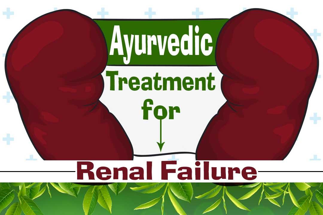 Ayurvedic Treatment for Renal Failures